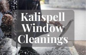 Kalispell Window Cleanings